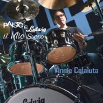 PAISTE & LUDWIG - Vinnie Colaiuta